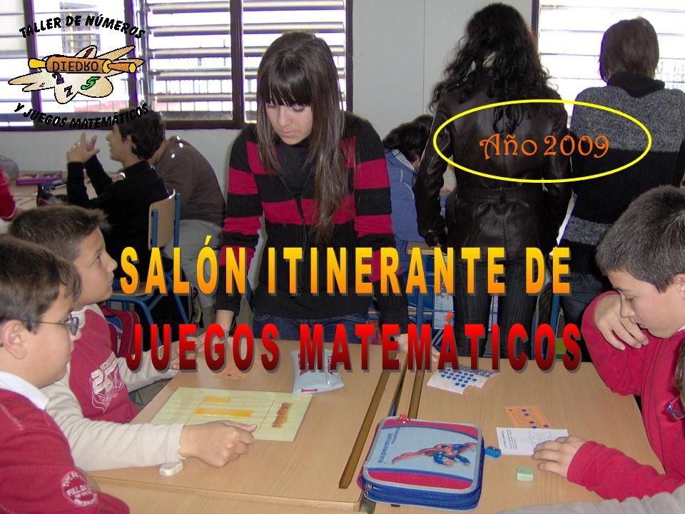 Año 2009 SALÓN ITINERANTE DE JUEGOS MATEMÁTICOS