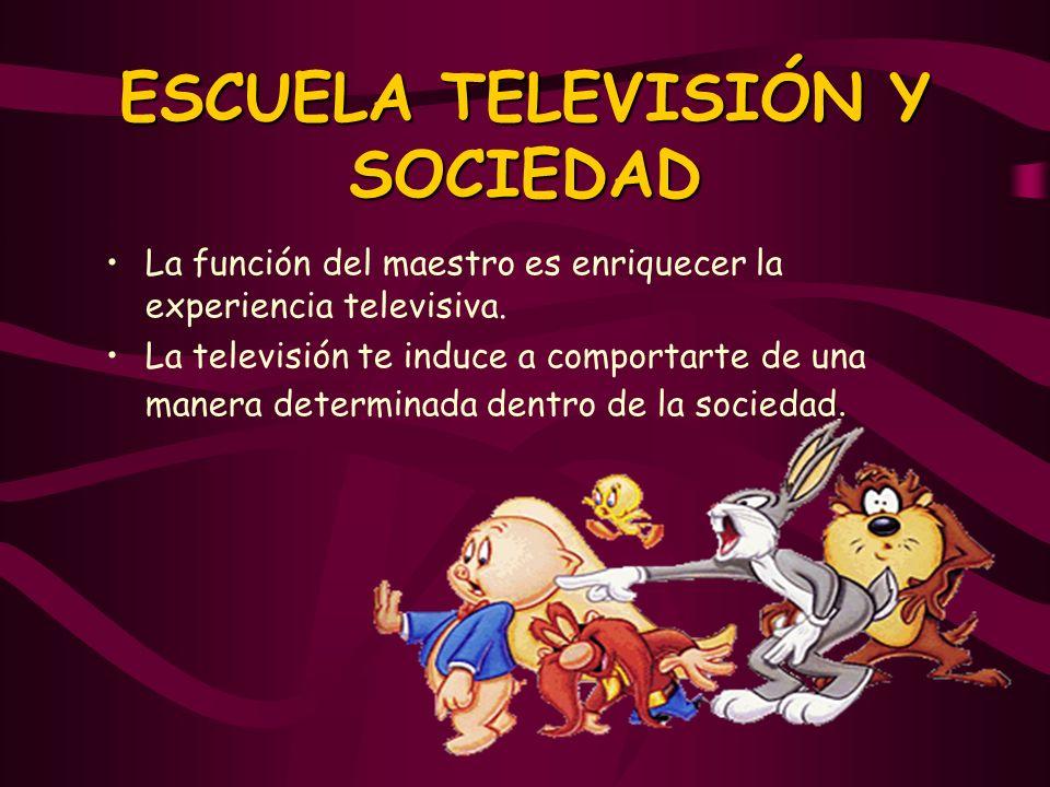 ESCUELA TELEVISIÓN Y SOCIEDAD