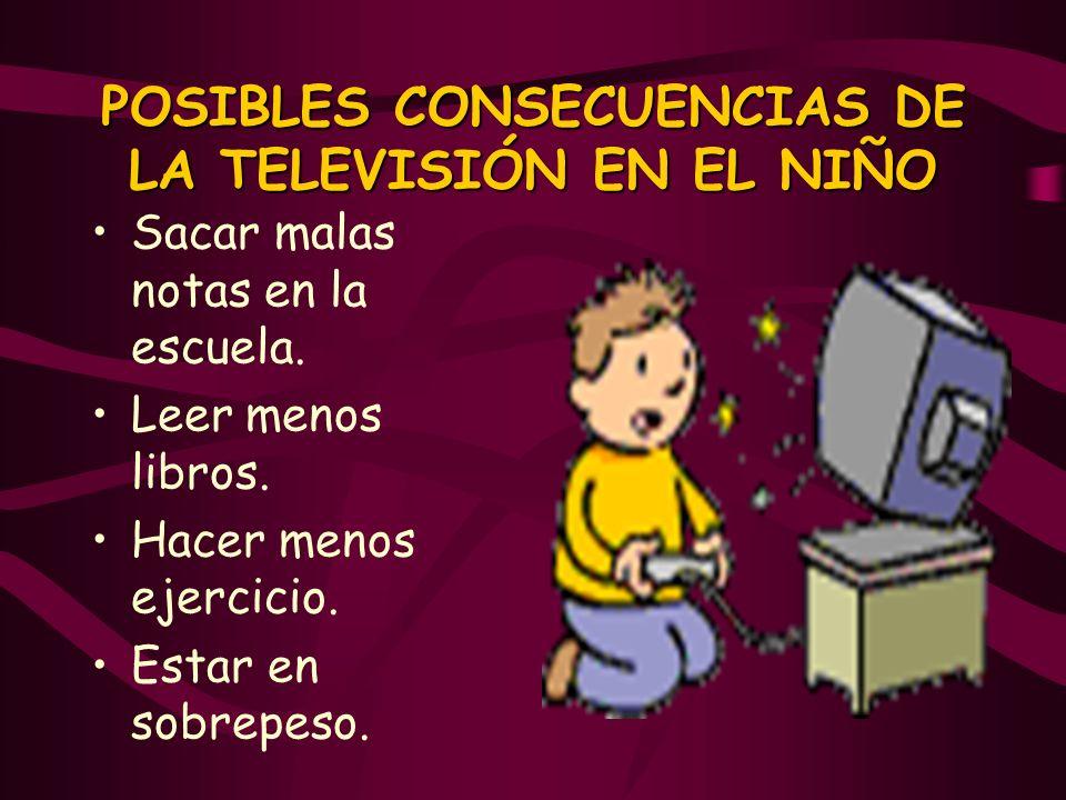 POSIBLES CONSECUENCIAS DE LA TELEVISIÓN EN EL NIÑO