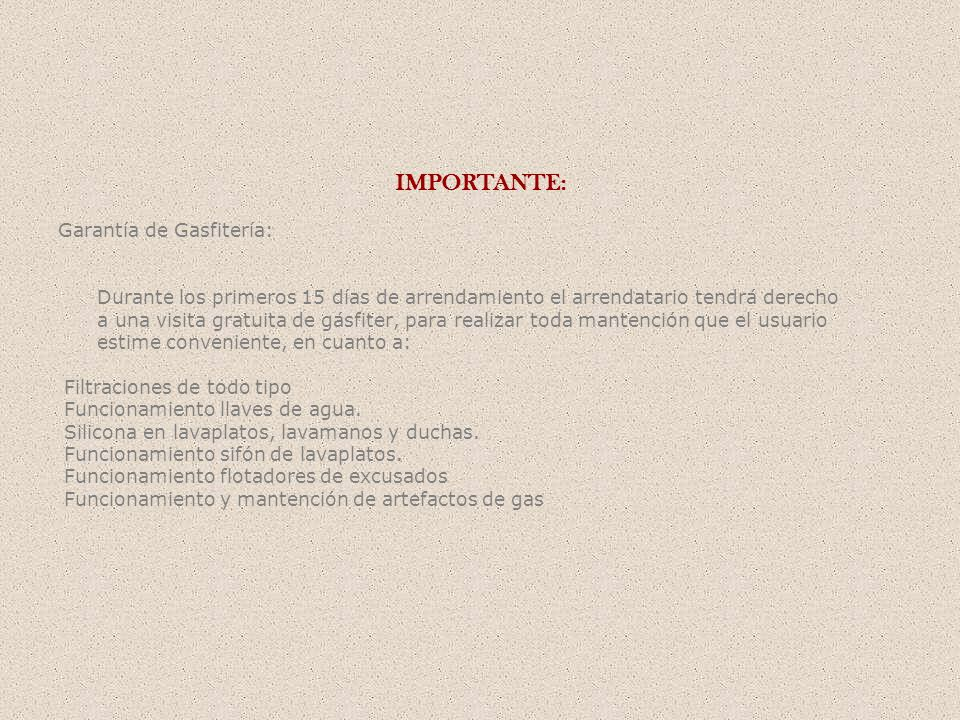 IMPORTANTE: Garantía de Gasfitería: