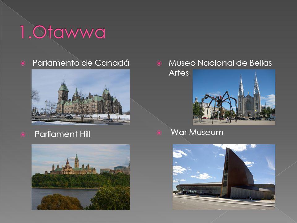1.Otawwa Parlamento de Canadá Parliament Hill