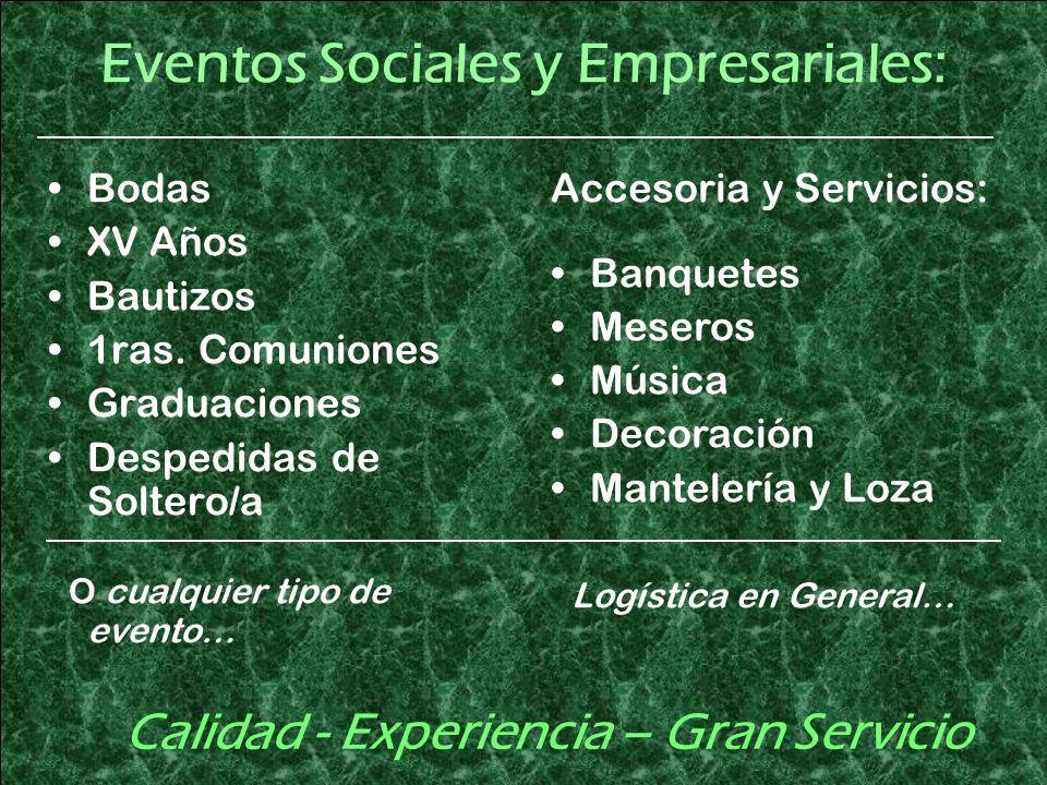 Eventos Sociales y Empresariales: