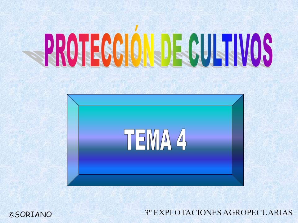 PROTECCIÓN DE CULTIVOS