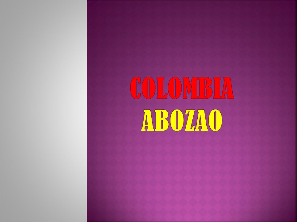 COLOMBIA Abozao