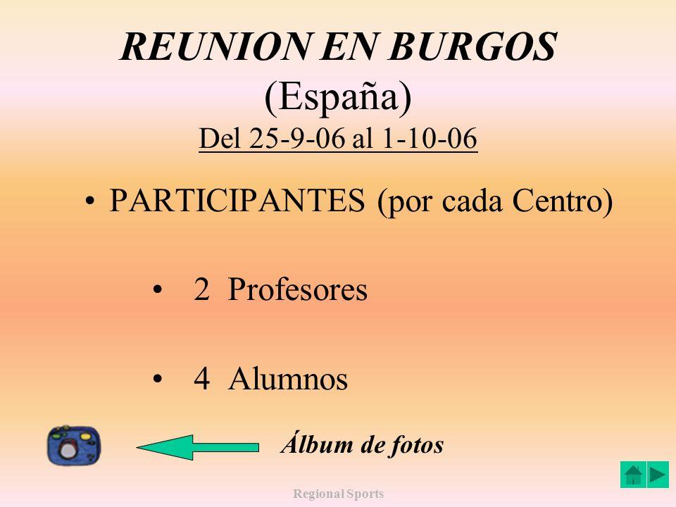 REUNION EN BURGOS (España) Del 25-9-06 al 1-10-06
