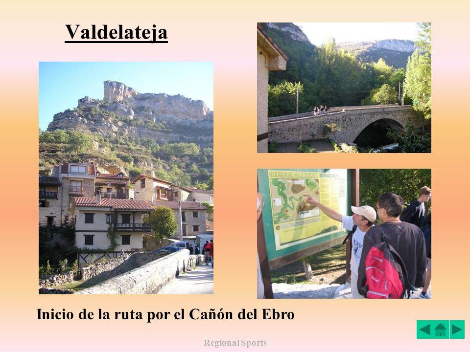 Valdelateja Inicio de la ruta por el Cañón del Ebro Regional Sports