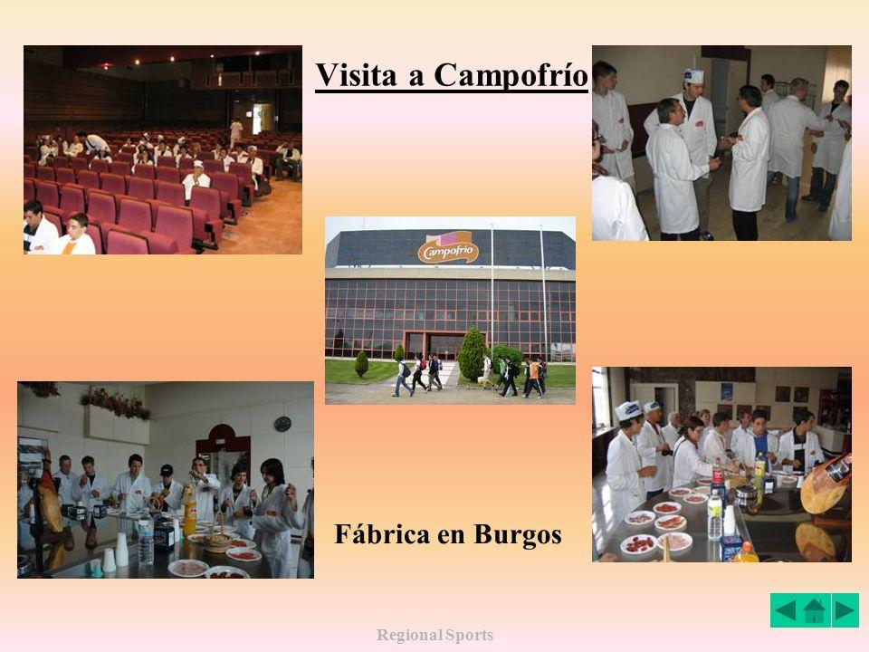 Visita a Campofrío Fábrica en Burgos Regional Sports