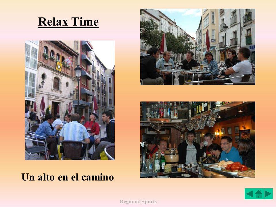 Relax Time Un alto en el camino Regional Sports