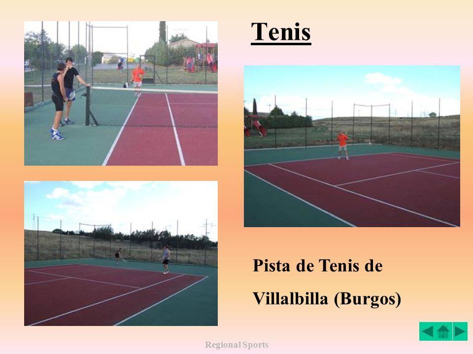 Tenis Pista de Tenis de Villalbilla (Burgos) Regional Sports