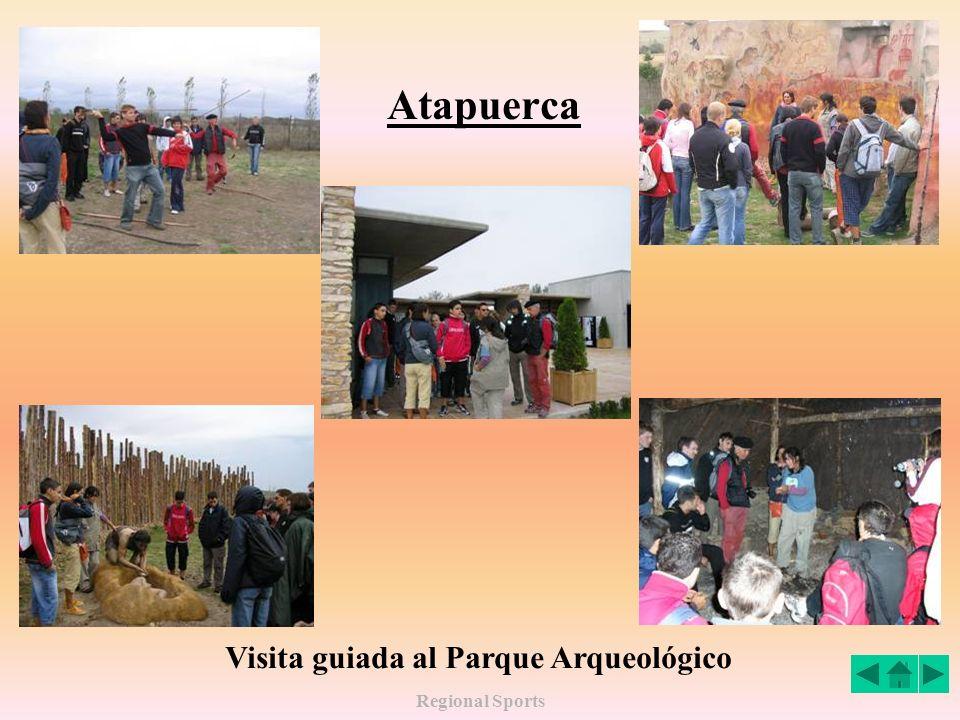 Atapuerca Visita guiada al Parque Arqueológico Regional Sports