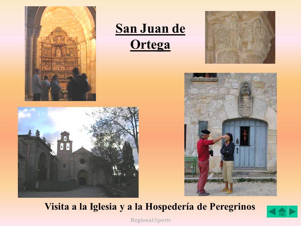 San Juan de Ortega Visita a la Iglesia y a la Hospedería de Peregrinos