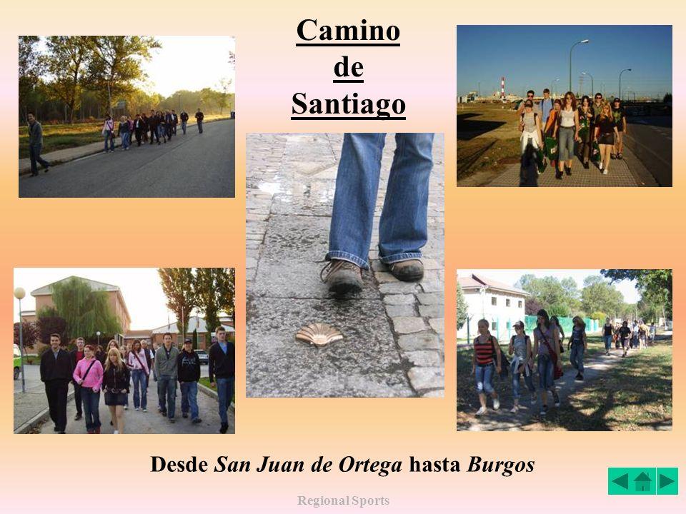 Camino de Santiago Desde San Juan de Ortega hasta Burgos