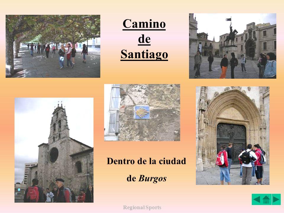 Camino de Santiago Dentro de la ciudad de Burgos Regional Sports