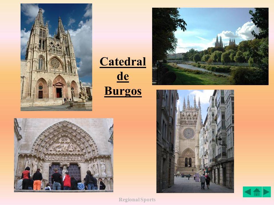 Catedral de Burgos Regional Sports