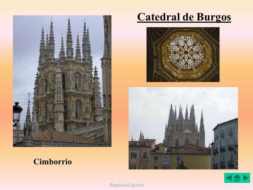 Catedral de Burgos Cimborrio Regional Sports