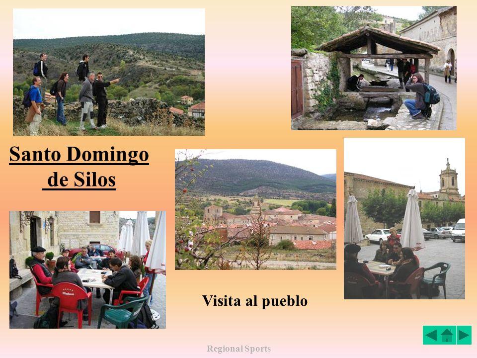 Santo Domingo de Silos Visita al pueblo Regional Sports