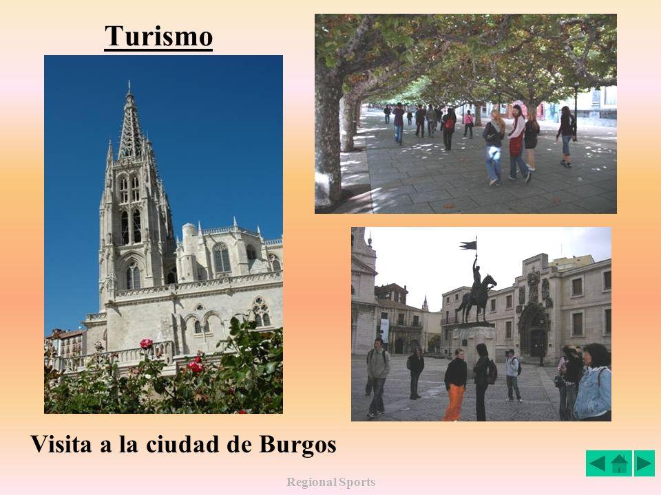 Turismo Visita a la ciudad de Burgos Regional Sports