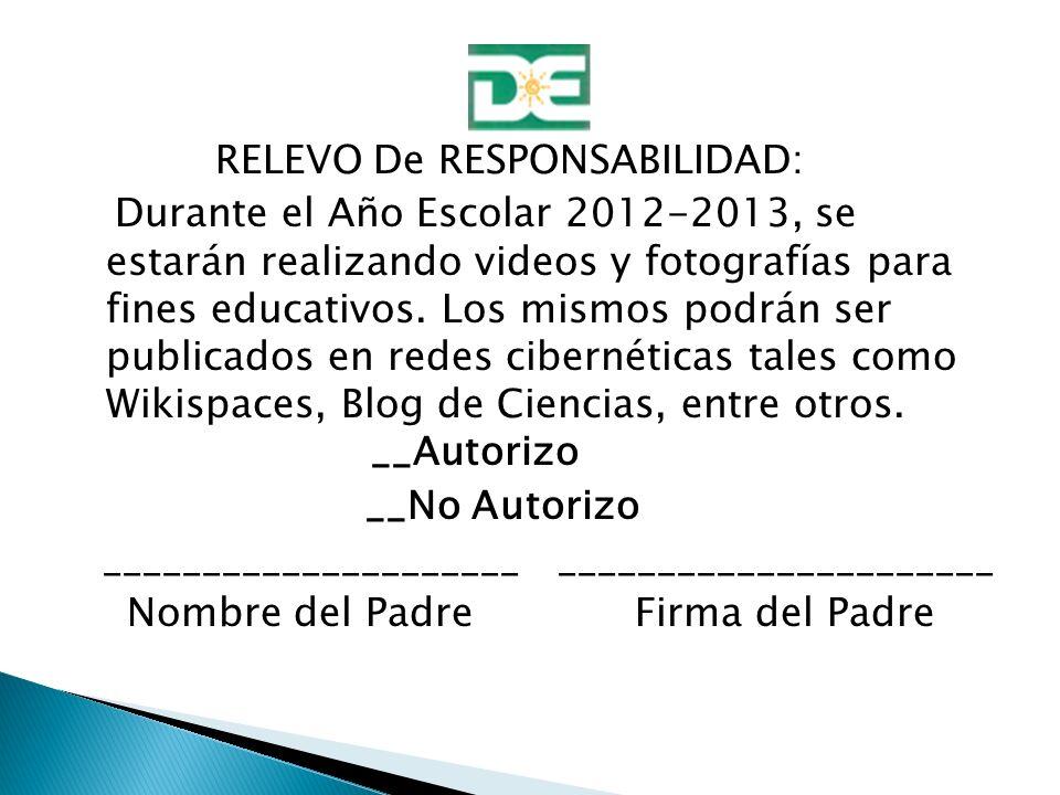 RELEVO De RESPONSABILIDAD: