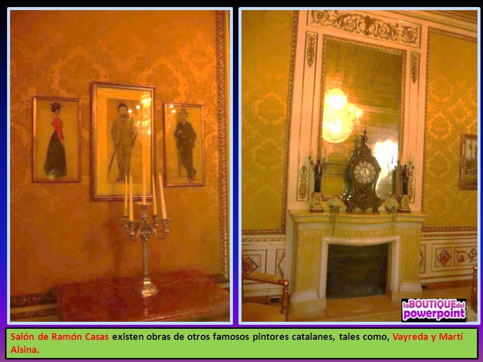 Salón de Ramón Casas existen obras de otros famosos pintores catalanes, tales como, Vayreda y Martí Alsina.