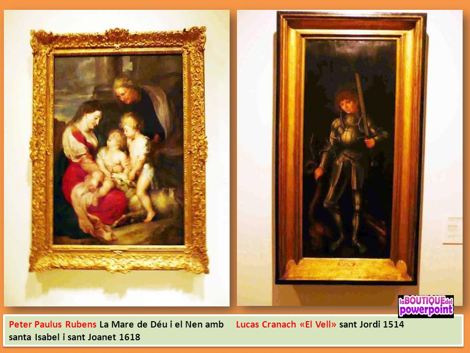 Peter Paulus Rubens La Mare de Déu i el Nen amb Lucas Cranach «El Vell» sant Jordi 1514
