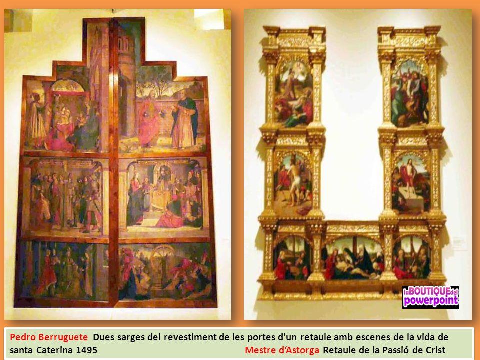Pedro Berruguete Dues sarges del revestiment de les portes d un retaule amb escenes de la vida de santa Caterina 1495 Mestre d'Astorga Retaule de la Passió de Crist