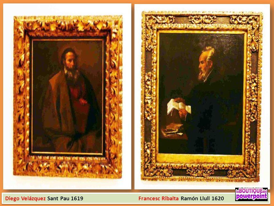 Diego Velázquez Sant Pau 1619 Francesc Ribalta Ramón Llull 1620