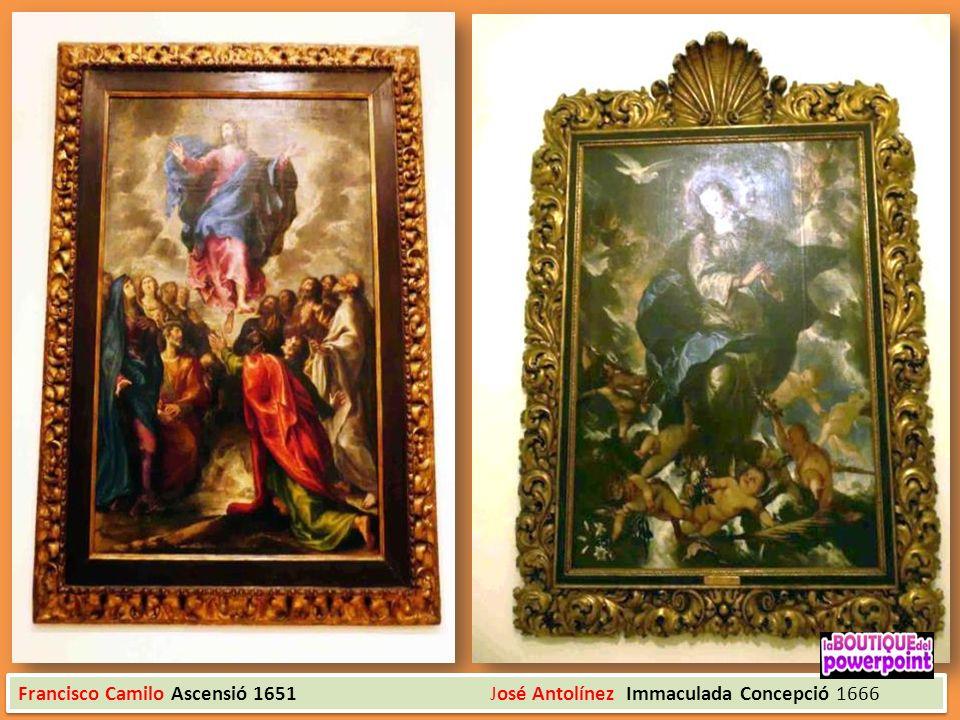 Francisco Camilo Ascensió 1651 José Antolínez Immaculada Concepció 1666