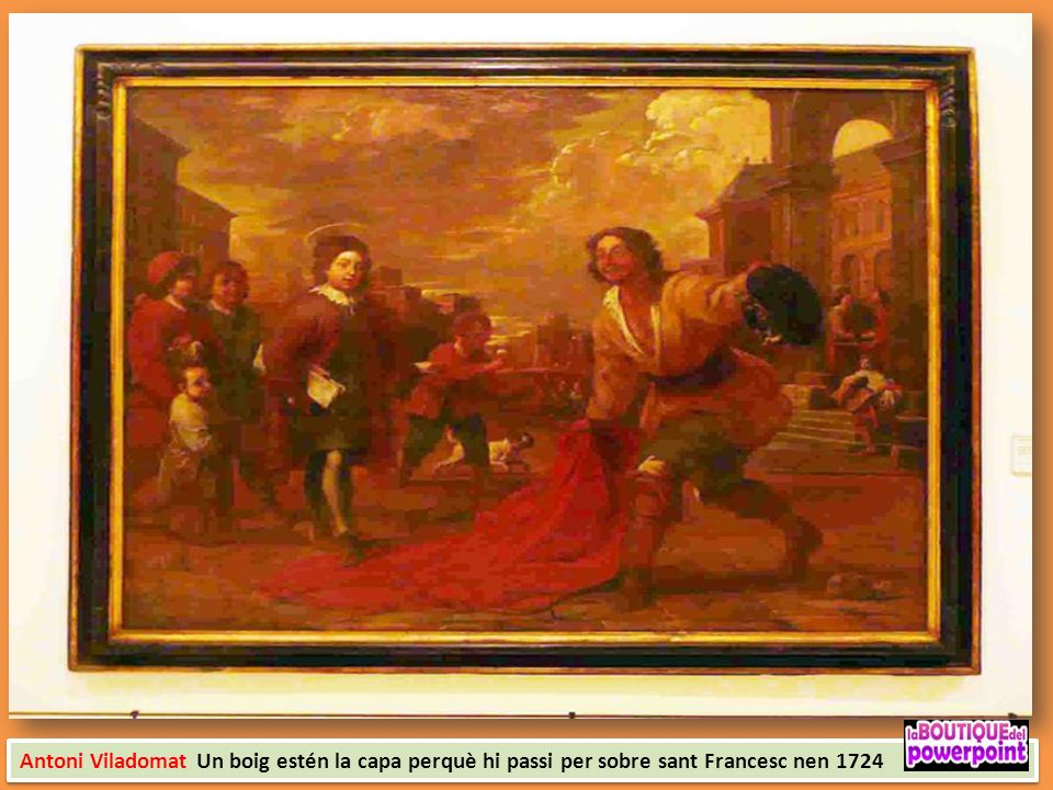 Antoni Viladomat Un boig estén la capa perquè hi passi per sobre sant Francesc nen 1724