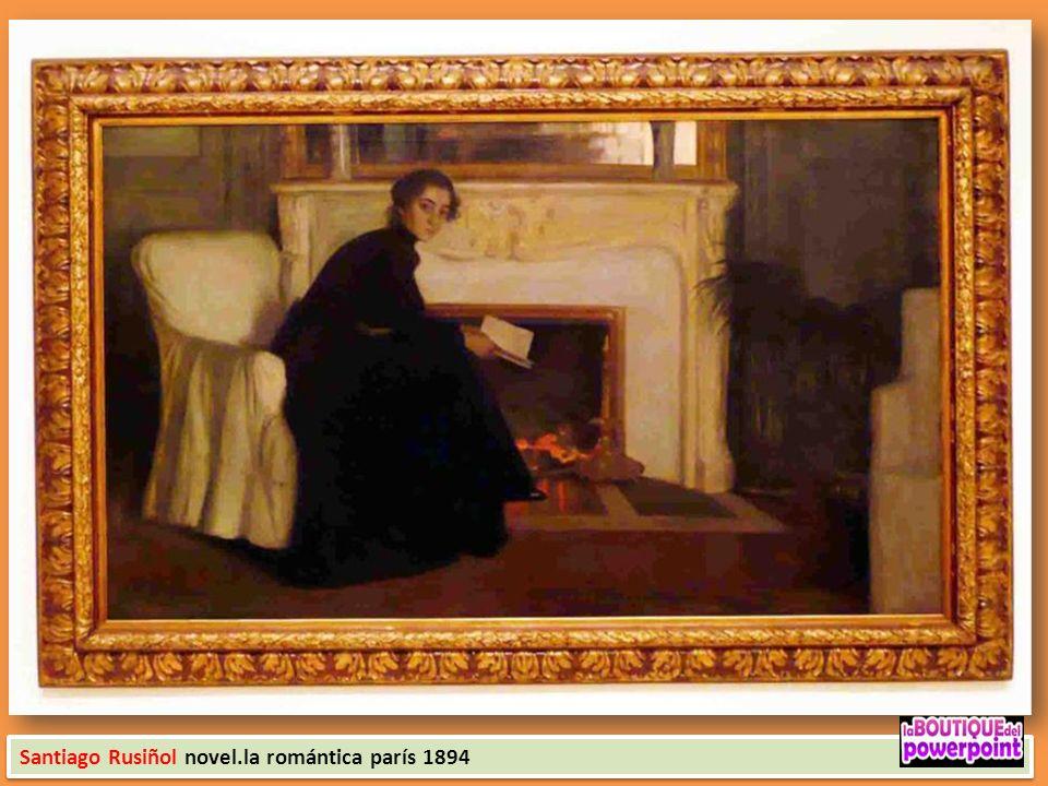 Santiago Rusiñol novel.la romántica parís 1894