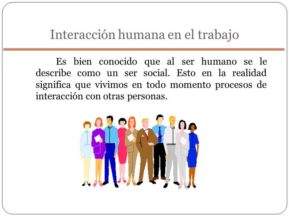 Interacción humana en el trabajo