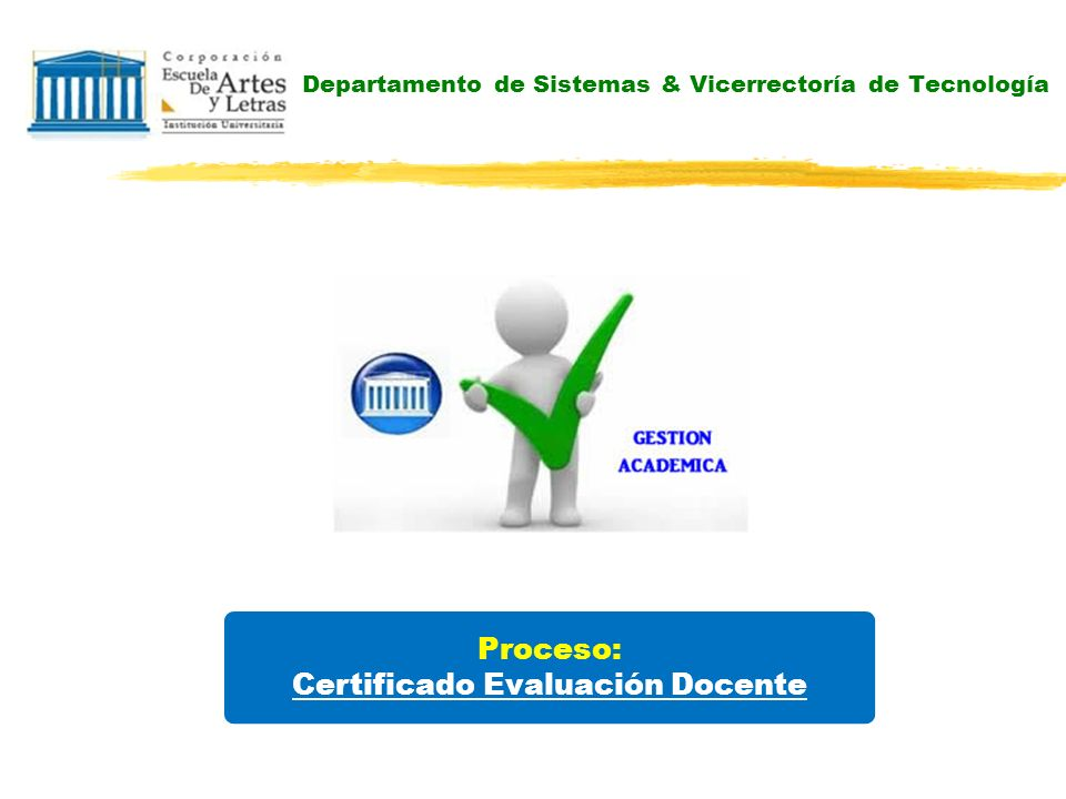Departamento de Sistemas & Vicerrectoría de Tecnología