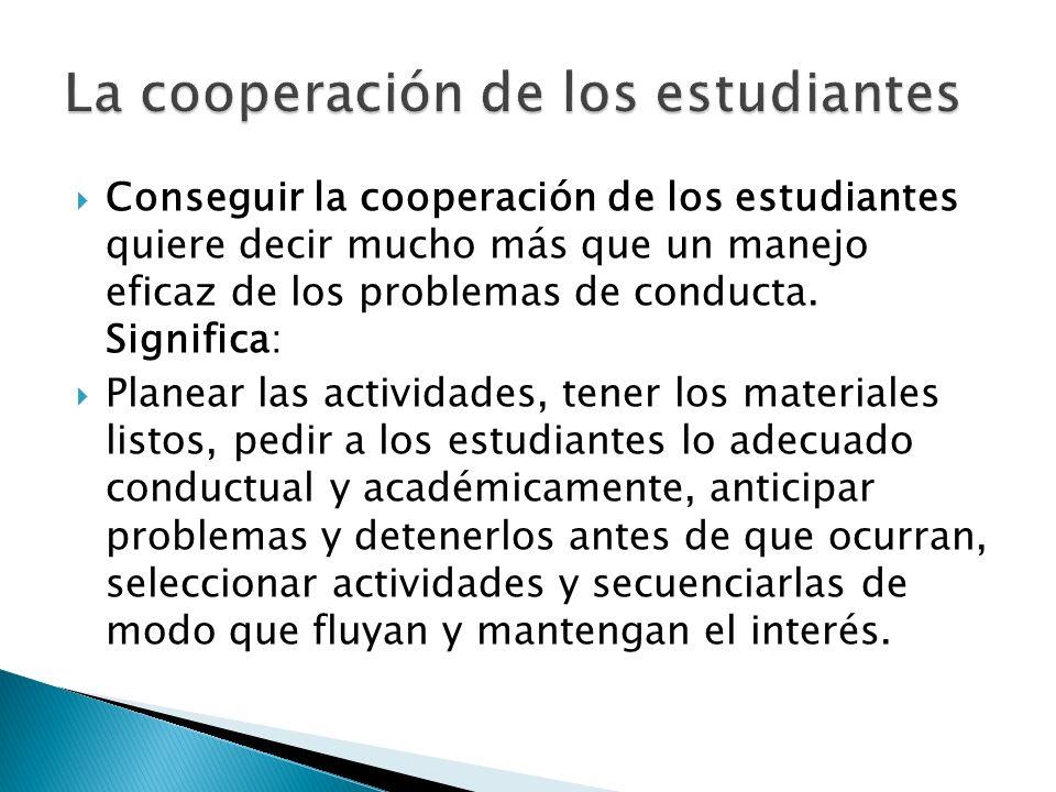 La cooperación de los estudiantes
