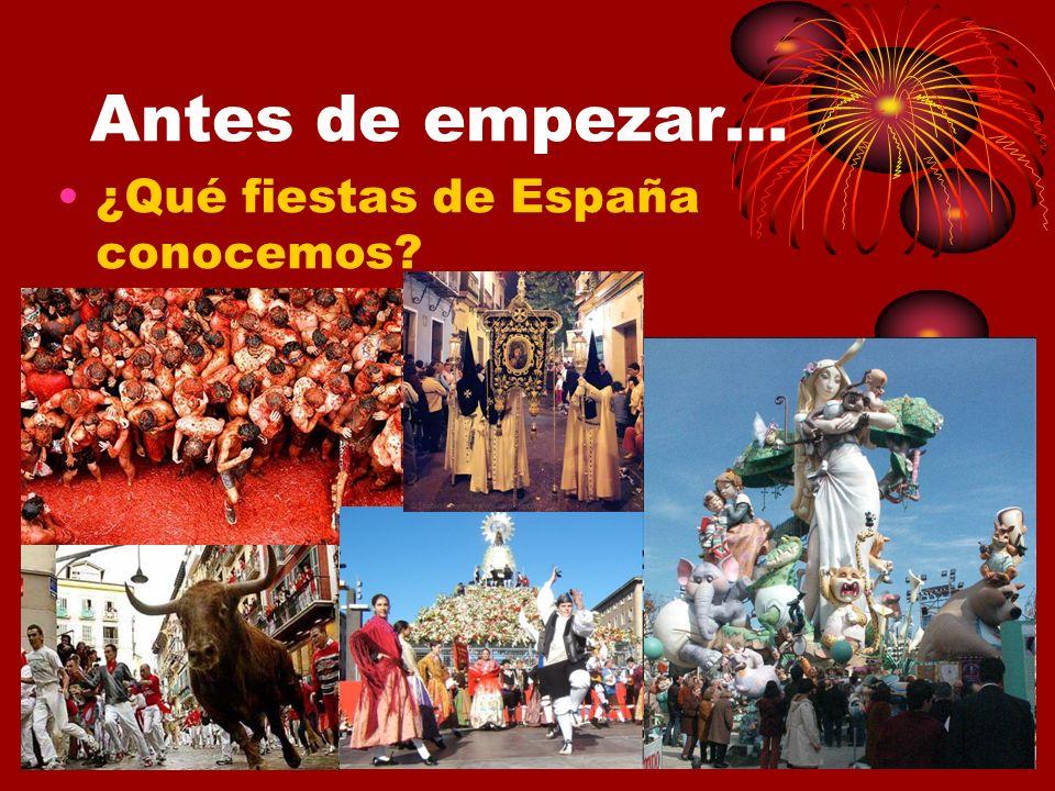 Antes de empezar… ¿Qué fiestas de España conocemos
