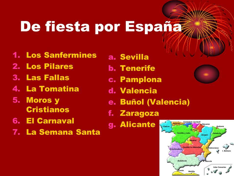 De fiesta por España Los Sanfermines Sevilla Los Pilares Tenerife