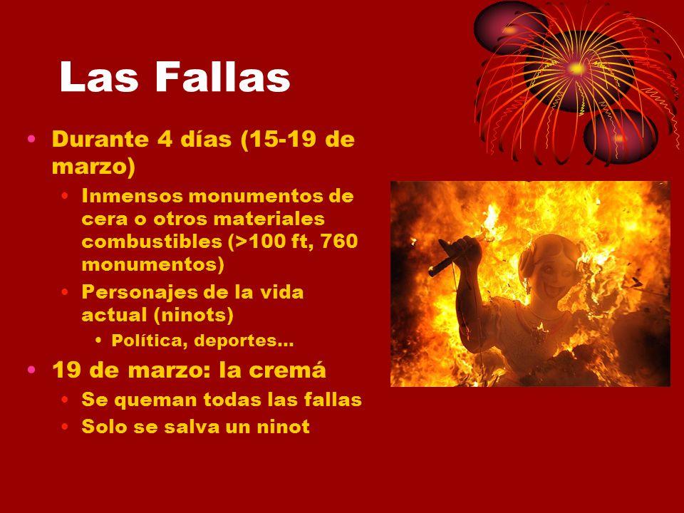 Las Fallas Durante 4 días (15-19 de marzo) 19 de marzo: la cremá
