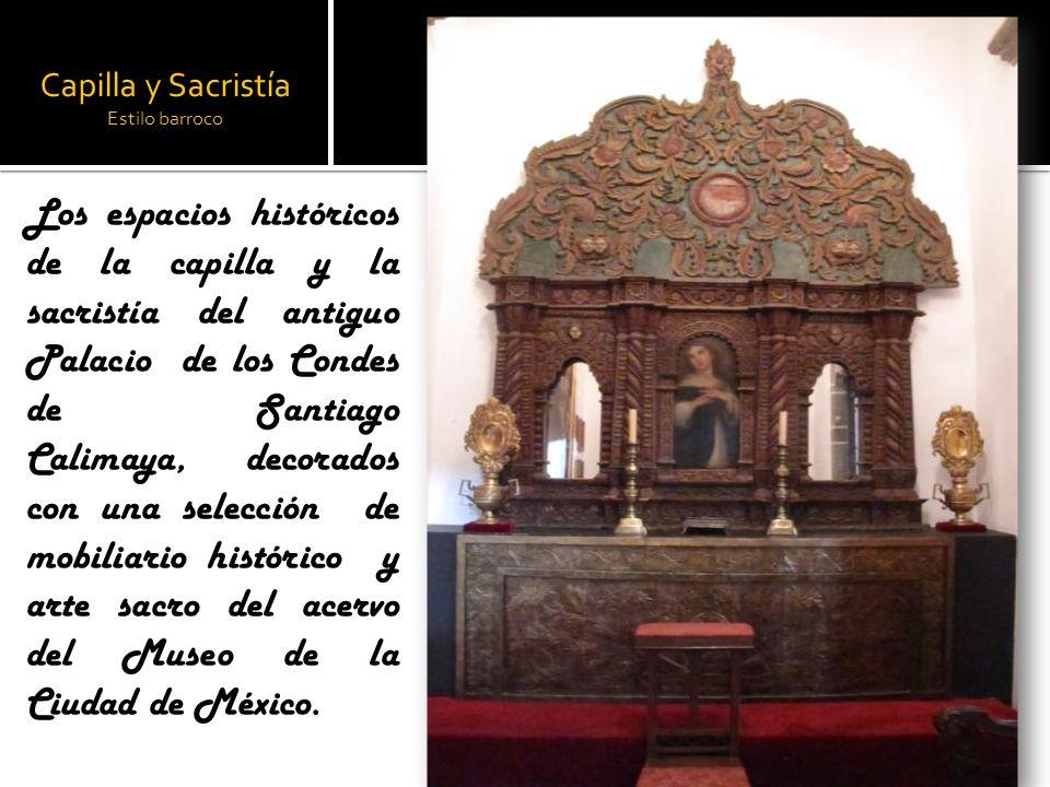 Capilla y Sacristía Estilo barroco