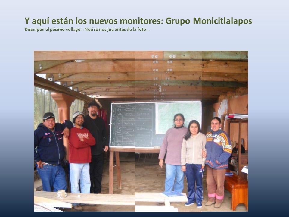 Y aquí están los nuevos monitores: Grupo Monicitlalapos