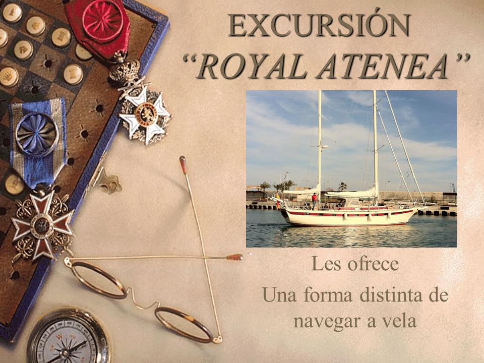 EXCURSIÓN ROYAL ATENEA