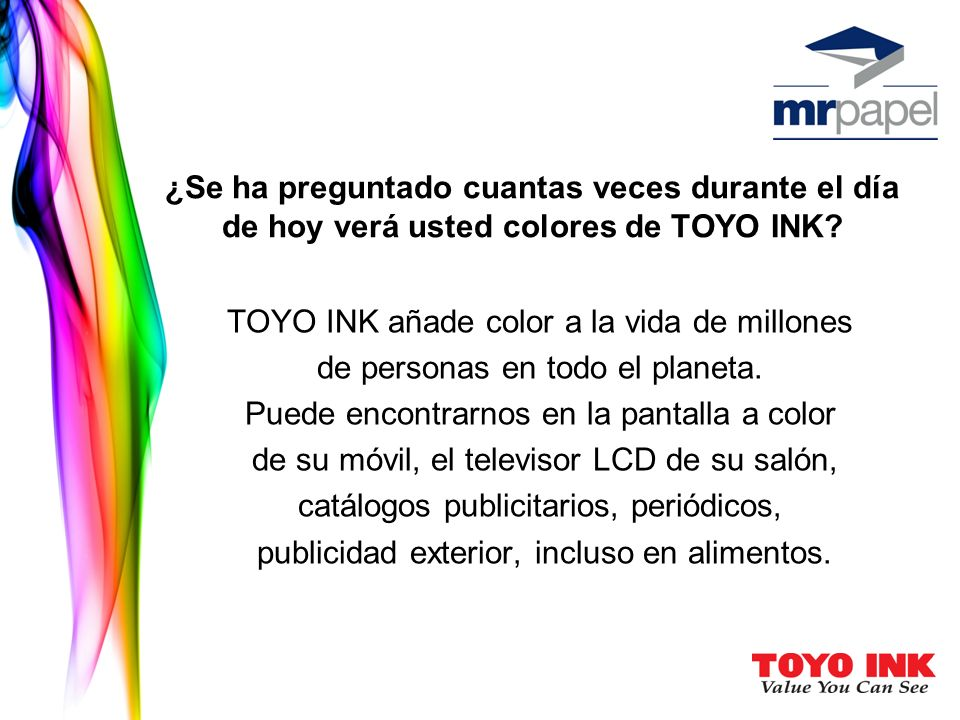 TOYO INK añade color a la vida de millones