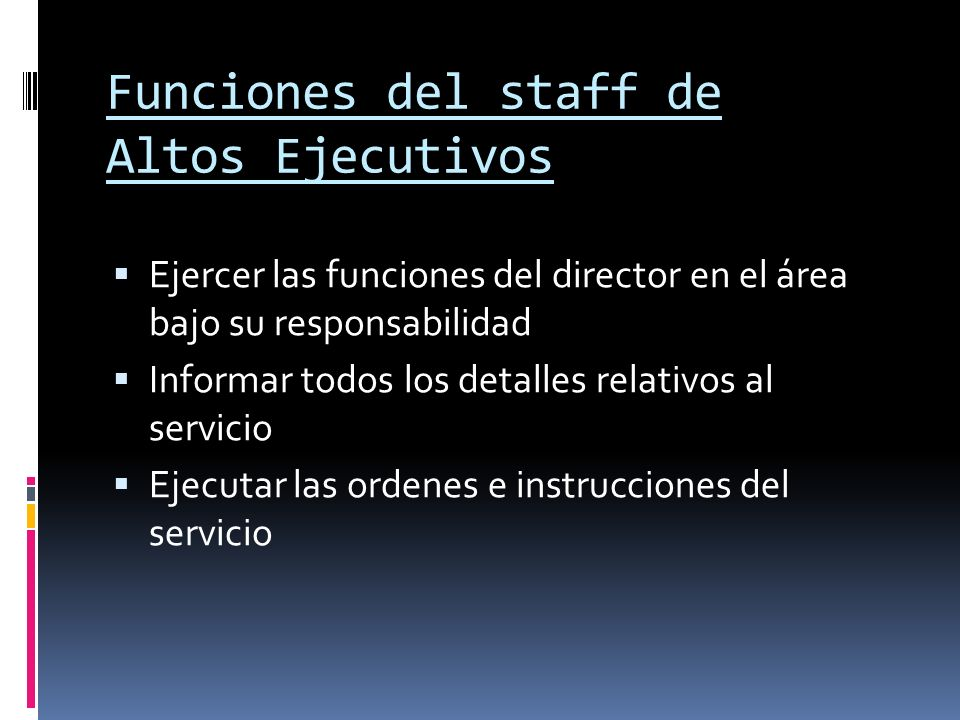 Funciones del staff de Altos Ejecutivos
