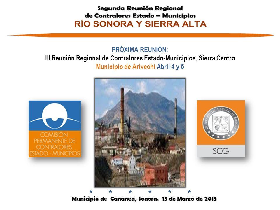III Reunión Regional de Contralores Estado-Municipios, Sierra Centro