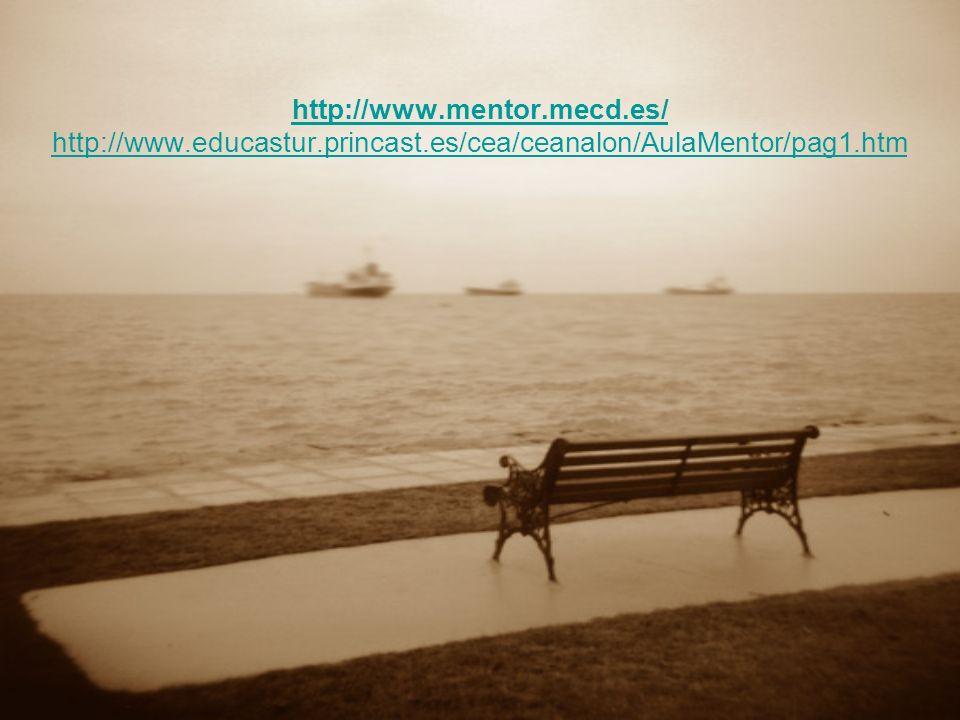 http://www. mentor. mecd. es/ http://www. educastur. princast