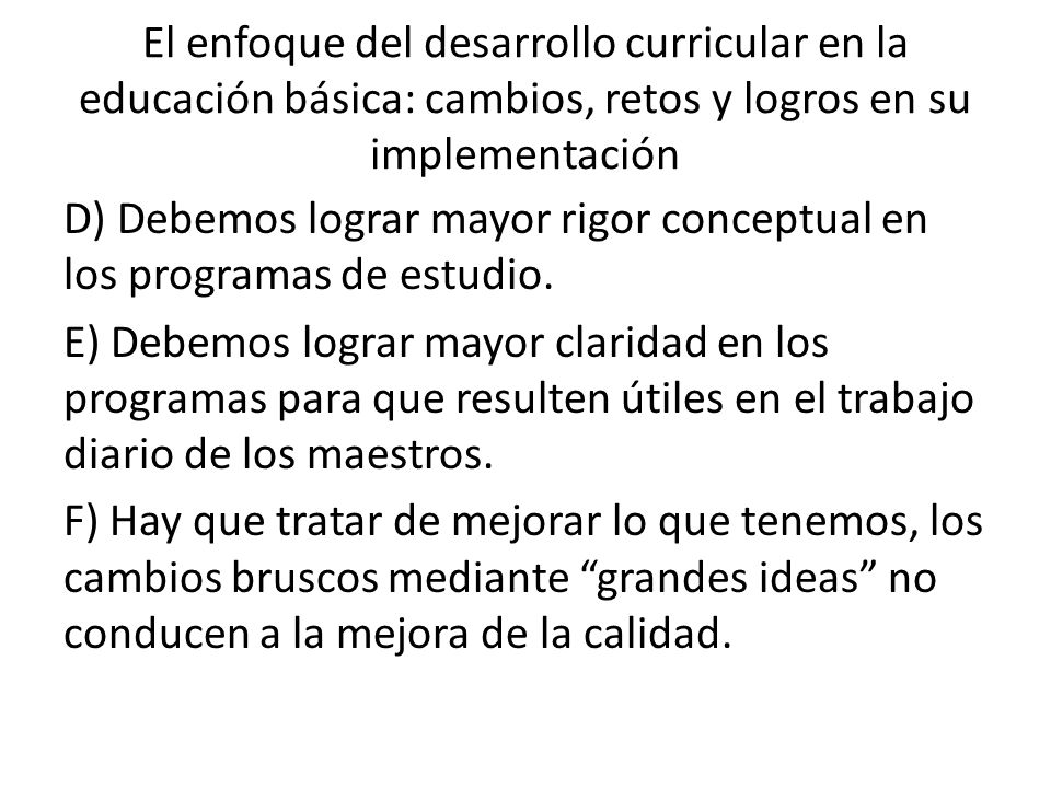 El enfoque del desarrollo curricular en la educación básica: cambios, retos y logros en su implementación