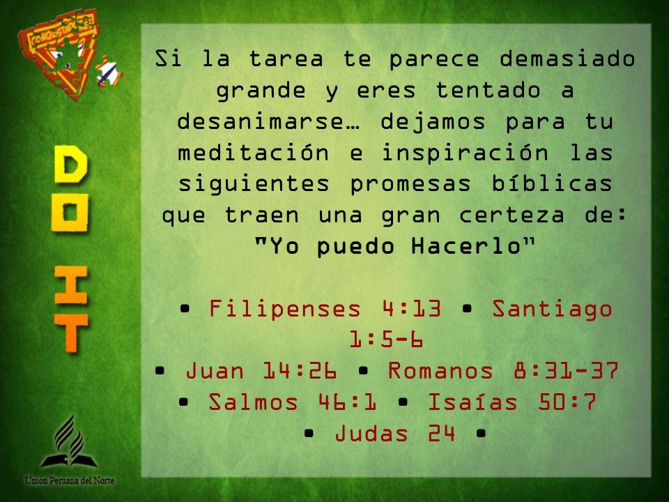 • Filipenses 4:13 • Santiago 1:5-6
