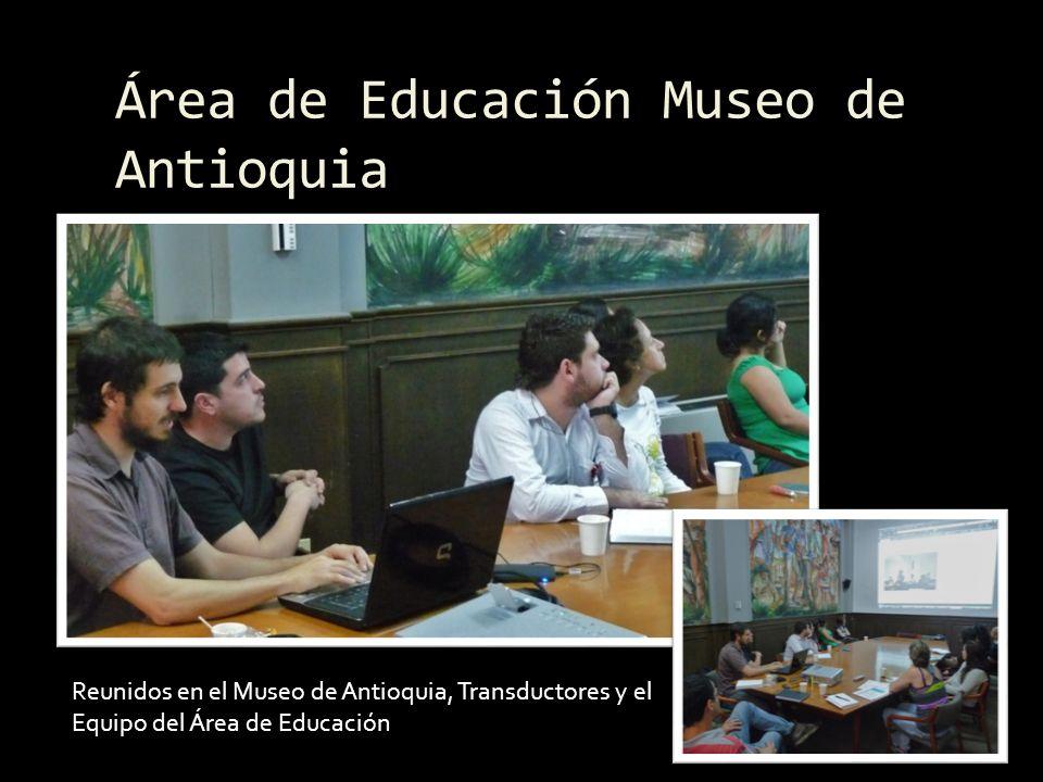 Área de Educación Museo de Antioquia