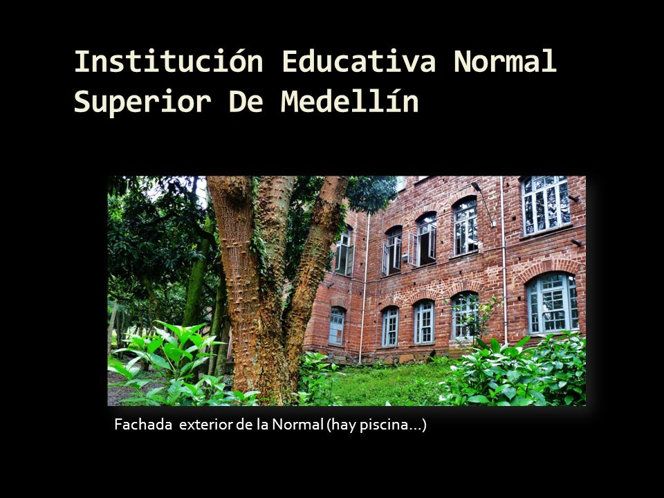 Institución Educativa Normal Superior De Medellín
