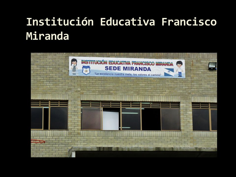 Institución Educativa Francisco Miranda