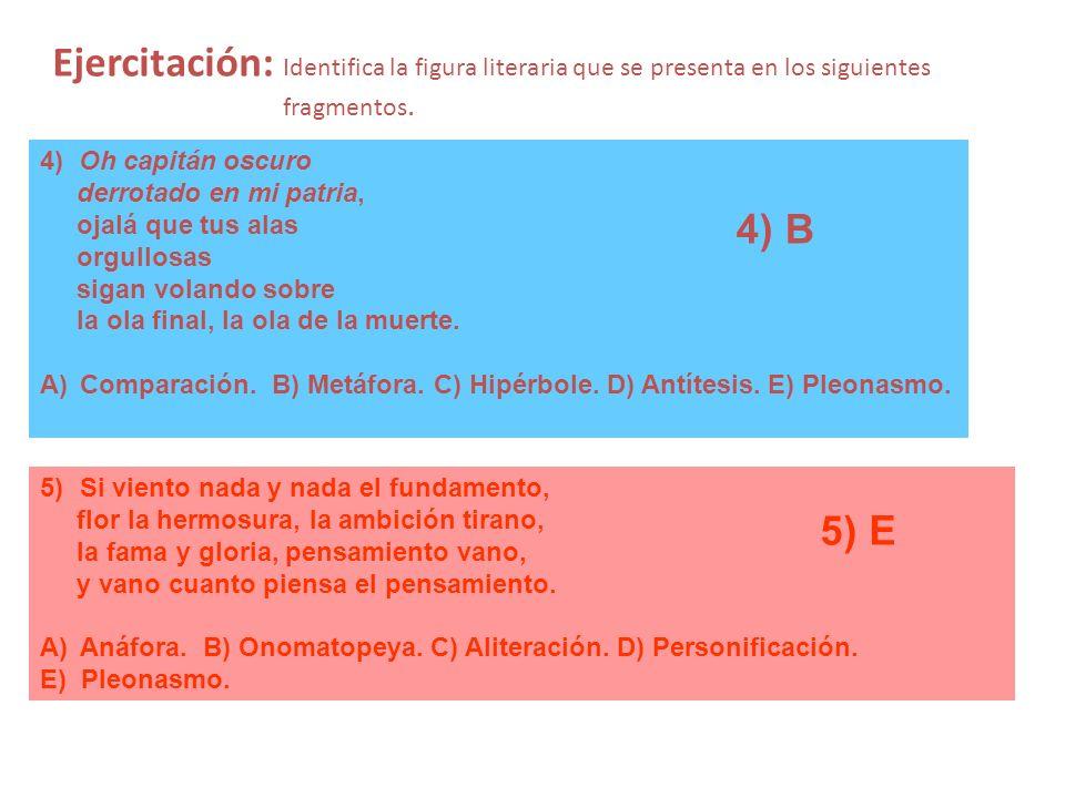 Ejercitación: Identifica la figura literaria que se presenta en los siguientes fragmentos.