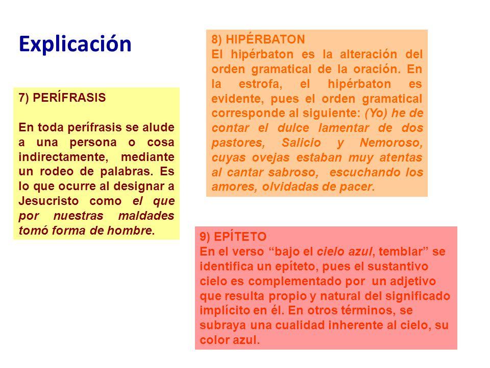 Explicación 8) HIPÉRBATON