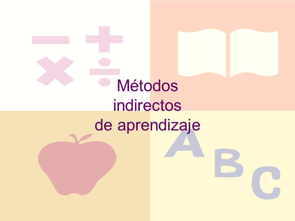 Métodos indirectos de aprendizaje